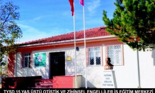 TYSD Eskişehir Otistik Çocuklar İş Eğitim Merkezi