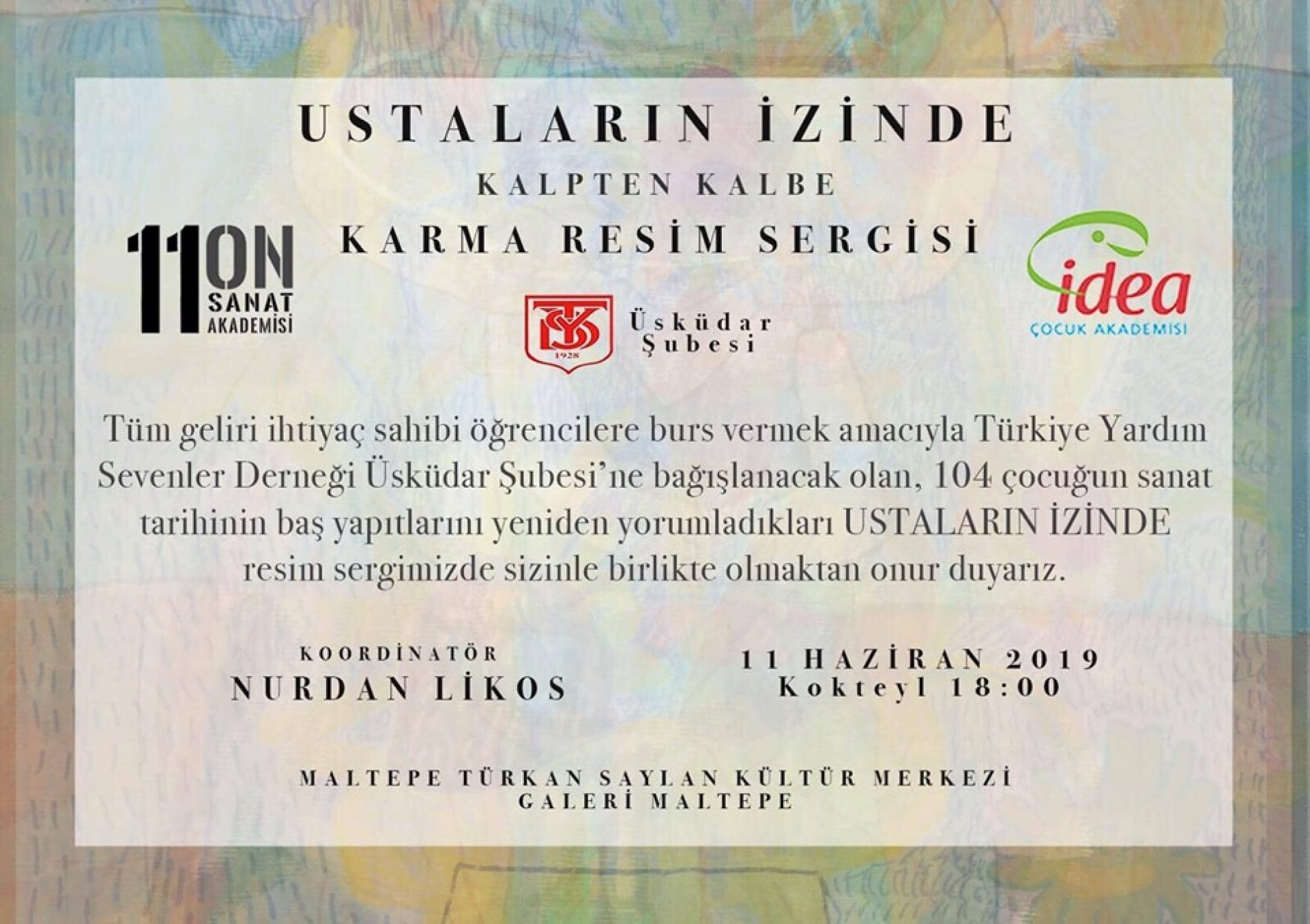 TYSD Üsküdar Şubemizin 'USTALARIN İZİNDE KALPTEN KALBE' Karma Resim Sergisi Duyurusu