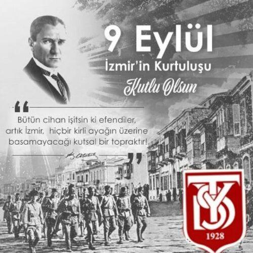 TYSD Genel Merkez ve 132 Şubemizin İzmir'in Düşman İşgalinden Kurtuluş Yıldönümü Kutlama Mesajı