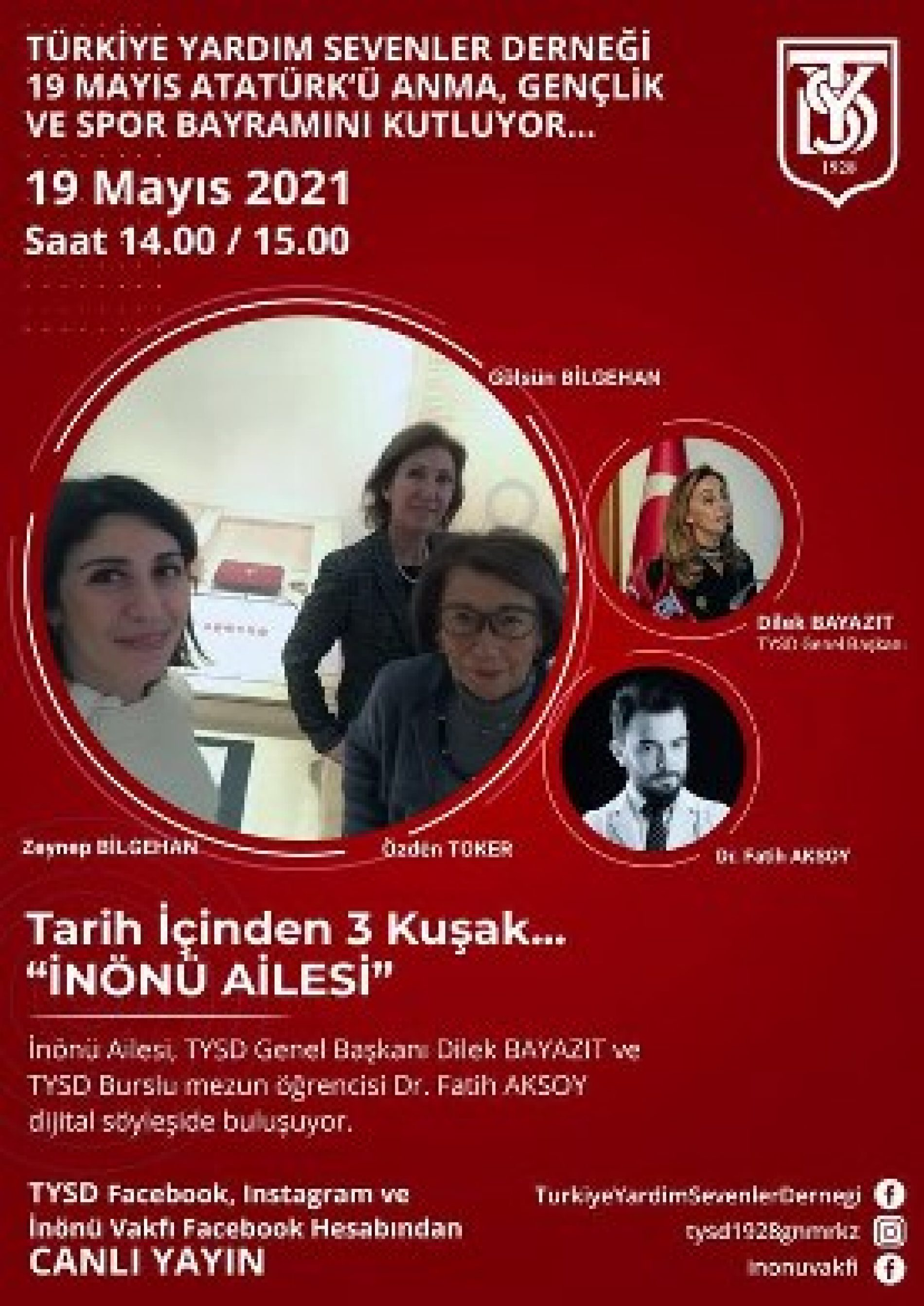 TYSD Genel Merkezi ve 132 Şubemizin 19 Mayıs Atatürk'ü Anma Gençlik ve Spor Bayramı İçin Dijital Söyleşileri