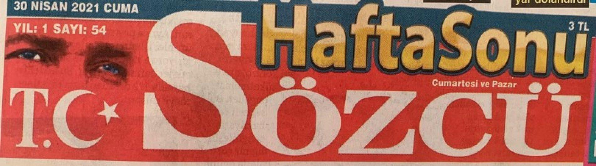 TYSD Genel Merkezi ve 132 Şubemiz Sözcü Hafta Sonu Gazetesi'nde Yer Aldı